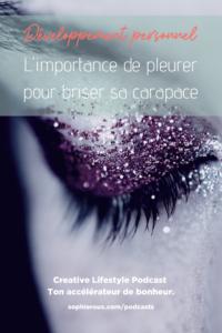 SophieRoux-Podcast-pleurer-pour-briser-sa-carapace